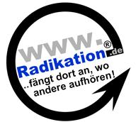 Radikation ...fängt dort an, wo andere aufhören